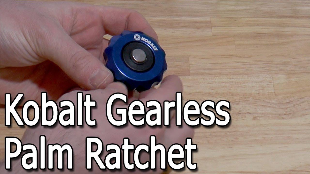 Finger spinner ratchet - Kobalt Gearless Palm Ratchet Review