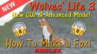 Roblox - Wolves' Life 3 - 🦊 How To Make A Fox! 🦊 - HD (OLD)