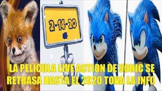 Sonic La Pelicula Live Action Se Retrasa Hasta el 2020 Toda la Info