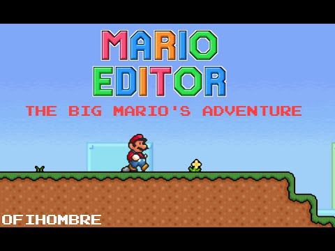 Mario Editor: The big Mario's Adventure