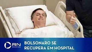 Bolsonaro Segue Em Contínua Melhora Diz Boletim Médico