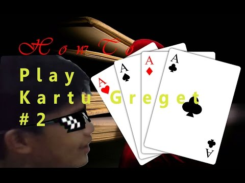 HOW TO: PLAY KARTU GREGET PART 2