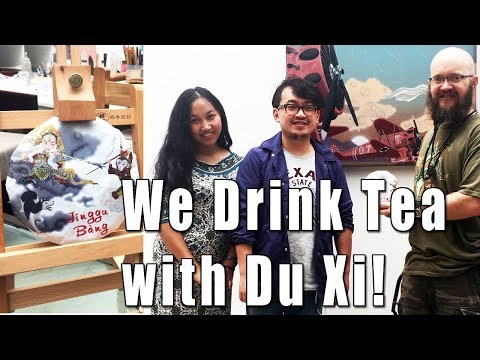 "Drinking our ""Jinggu Bang"" tea with Chinese artist 'Du Xi'"