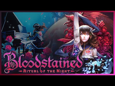 Metroidvania Awesomeness! | Community Voted Game | Bloodstained: Ritual of the Night #1