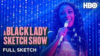 A Black Lady Sketch Show: Ya Nona Love 2 C It (Full Sketch) | HBO