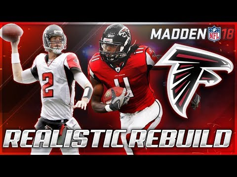 Rebuilding The Atlanta Falcons | Most OP Offense In Madden 18 | Madden 18