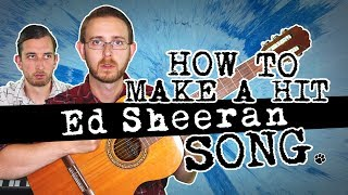 How To Make a Hit ED SHEERAN Song