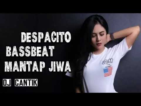 1 DJ DESPACITO SUPER BASSBEAT   REMIX MANTAP JIWA FULL BASS   YouTube