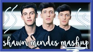 SHAWN MENDES MASHUP - 5 Songs 1 Guy - (Mercy, Stitches, Treat You Better...)