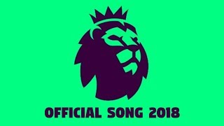 Premier league theme song - 2018 (official)