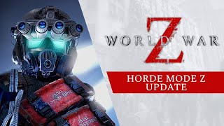 World War Z - Horde Mode Z Update