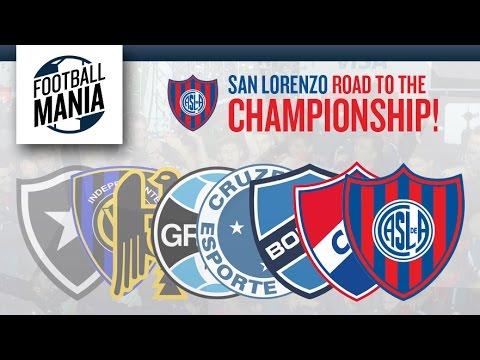 San Lorenzo (ARG) - Road to the Championship! Copa Libertadores 2014