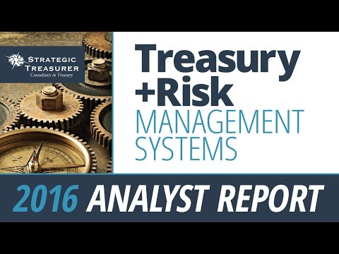 2016 Treasury and Risk Management Systems :: Analyst Report