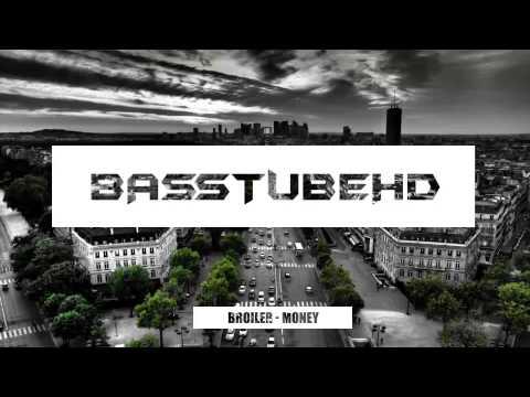 Broiler - Money [bass boost] HQ