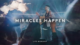 Miracles Happen | Live | LIFE Worship