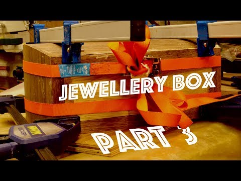 How To Make A Jewellery Box - Part 3 - SE Woodwork