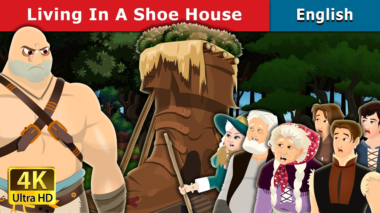 Living in a Shoe House | Stories for Teenagers | English Fairy Tales