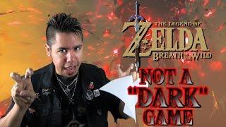 "Breath of the Wild Is ""NOT A DARK ZELDA GAME"""