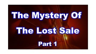 The Mystery of the Lost Sale Episode 1
