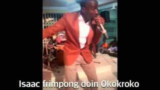 Isaac frimpong Okokroko by sonnie badu