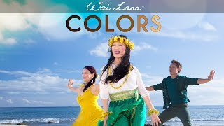 Colors by Yoga Icon Wai Lana (Official Music Video)