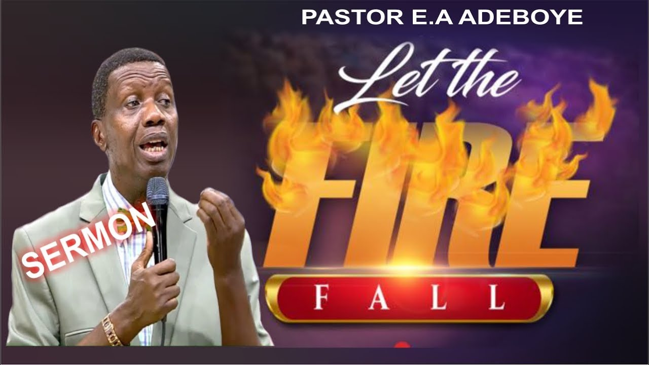 Let The Fire Fall by Pastor E A Adeboye | Abiding TV