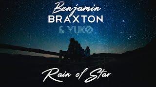 Benjamin BRAXTON & YUKO - Rain of Star