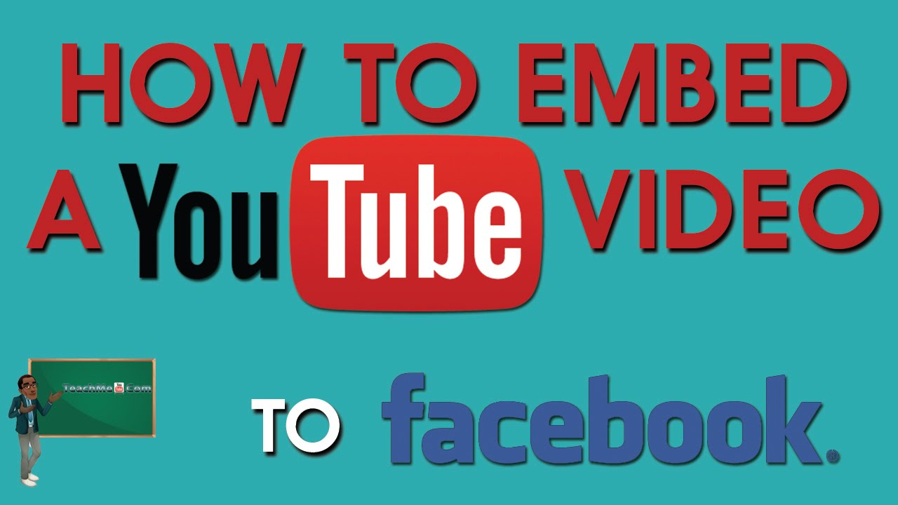 How To Embed A Youtube Video On Facebook 2015 Youtube