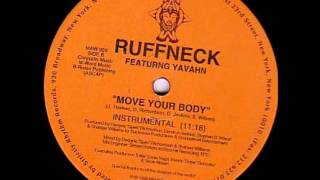 Ruffneck Featuring Yavahn ‎-- Move Your Body (Instrumental)