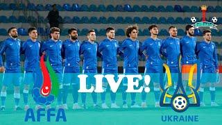 Azerbaijan U 21 Ukraine U 21 Friendly