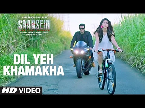 Dil Ye Khamakha Song Lyrics From Saansein