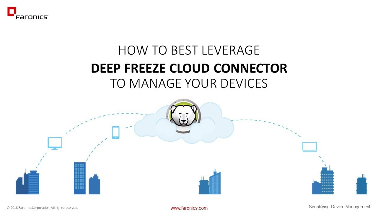 Deep freeze cloud connector