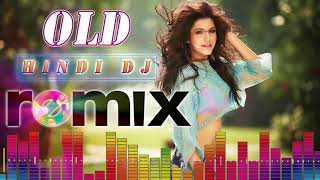 90's Best Hindi DJ Mix Songs | Old Is Gold DJ Hindi Songs Collection | Old Hindi Songs Remix