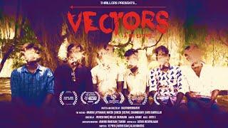 Vectors | A Bm13trip | New Tamil Short Film 2020 | By Balu Mahendran M | Tamil ShortCut