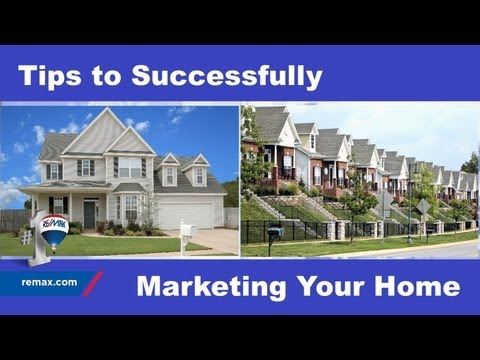 Tips for Successfully Marketing Your Home
