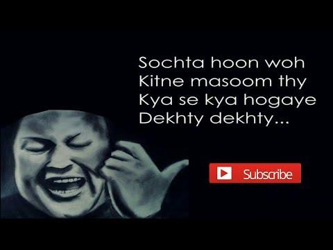 Sochta Hoon Ke Woh Kitne By Nusrat Qawwali