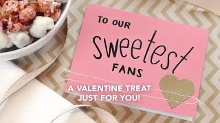 A valentine treat for our sweetest Garrett Popcorn fans!