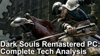 Dark Souls Remastered PC: A Huge Boost Over The Original! Plus: PC vs Xbox One X Analysis!
