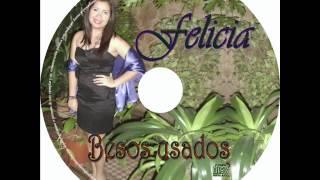 Felicia Diaz Rodriguez - Mi propio yo
