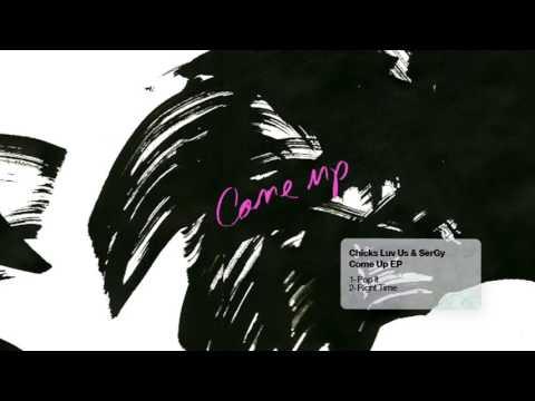 Chicks Luv Us & SerGy - Pop It (Original Mix) [CUFF] Official