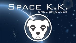 Animal Crossing - Space KK - English Cover