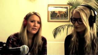 Kiss me The Fray sung by the Worboys Sisters