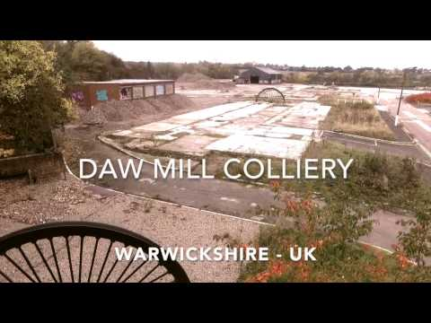 Daw Mill Colliery - Warwickshire UK