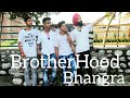 Bhangra | Brotherhood | Mankirt Aulakh | New Punjabi song | Vimal Passi