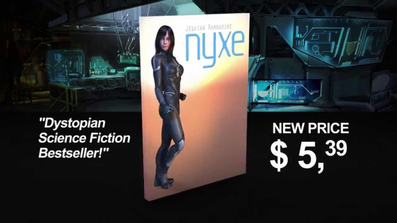 Nyxe, Au Best Seller Kindle Scifi Novel By Jedaiah Ramnarine
