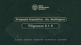 Filipenses 4.1-9 | Diác. Wallington Maciel | IPCatolé