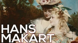 Hans Makart: A collection of 34 paintings (HD)