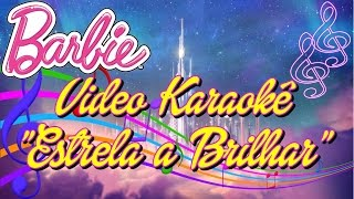 Video Karaoke | Barbie Aventura Nas Estrelas | Lyric Video