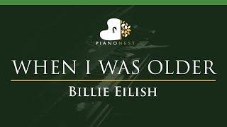 Billie Eilish - WHEN I WAS OLDER - LOWER Key (Piano Karaoke / Sing Along) Video