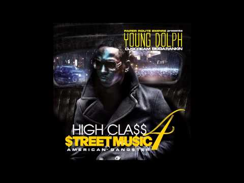 "Young Dolph - ""Dollar Signs"" (High Class Street Music 4)"